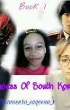 [Read Discription] Princess Of South Korea?! by ameera_saqeena_01