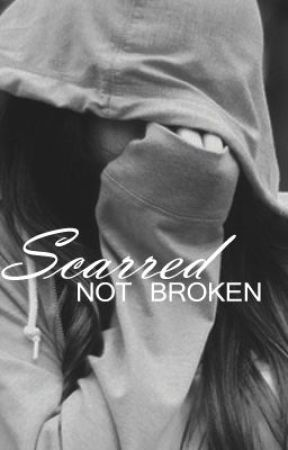 Scarred, Not Broken by Demz5luv