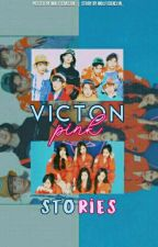 VICTONPINK STORIES  by victonalice-