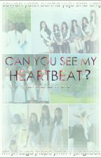 Can You See My Heartbeat? by marcella21marnie