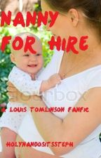 Nanny for Hire - a Louis Tomlinson fanfic by HolyNandosItsSteph