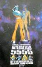 Interstella 5555: The 5tory of the 5ecret 5tar 5ystem by thehorrorguy1890