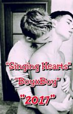 Singing Hearts (BoyxBoy) Complete by Castiell_Adrian