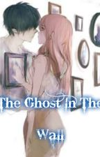 The Ghost In The Wall by Rain_shy