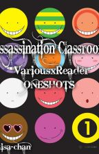 Assassination Classroom x Reader-Oneshots{COMPLETED} by ruruisded