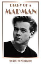 Diary Of A Madman ||H.S|| by Nastya_Tabala