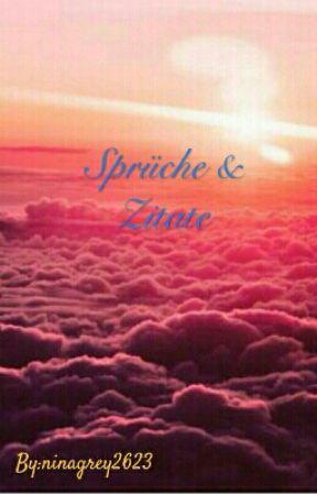 Sprüche & Zitate  by ninagrey2623