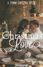 Christmas Love {Jyanna One Shot} by BiebsysGanja