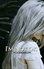 I'm not ok  by -ramo25m-