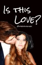 Is This Love? (A Zalfie FanFiction)  by xthegirlonlinex
