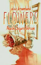 flowers [akareader][knb] by alice_dreamland
