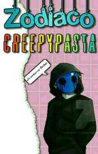 Zodiaco Creepypasta (☞゚ヮ゚)☞ by DreaTheCryBaby