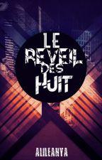 Le réveil des Huit by Alileanya