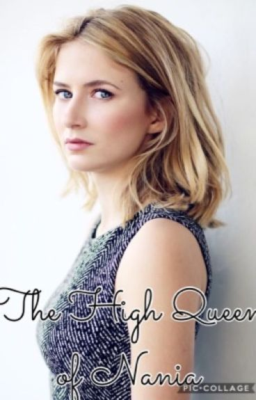 The High Queen of Narnia