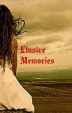 Elusive Memories by irisflwr