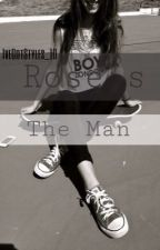 Rose's The Man (Sequel to She's The Man By BritishBums ) by LarryWhitesides