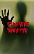Stalkers Reunited by salimaflora