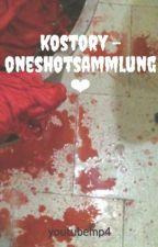 kostory - oneshotsammlung ❤︎ by youtubemp4