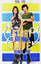 Story Of My Life | H.S Fanfiction | ✔️ by Tina_ST