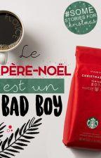 Le Père-Noël est un Bad Boy by Flouce