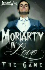 Moriarty In Love - The Game by JedziaWho