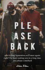 Please Back | v.k by dedekgakuatmz