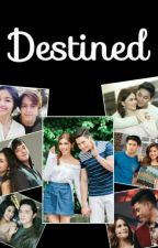 Destined by cpas26