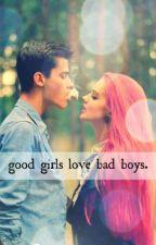 Good Girls Love Bad boy by Ines_Ineso