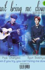 [#5] Can't Bring Me Down by chanbaek_room