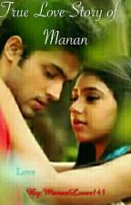 True Love Story of Manan  by MananLover143