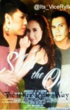 She's The One || ViceRylle by Viceeey