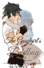 The GOOD GIRLS BAD BOY by Bunniee_16
