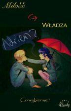 Miłość Czy Władza?  by Biedra1232