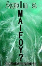 Megint egy Malfoy?? by FanniGrtaBerbekr