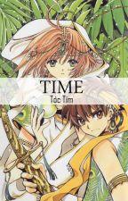 [Fanfiction CCS] TIME by hoaoaihuong1172003