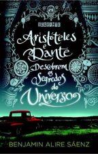 Aristóteles e Dante descobrem os segredos do Universo by julianademenezes3