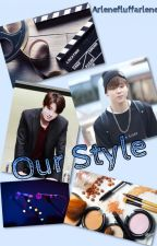 Our Style ♔JJK&PJM♔[Completed] by pastellene