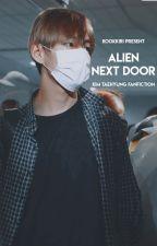 Alien Next Door [BTS V/Kim Taehyung] by kookkiri