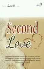 Second Love (Novel) by JaisiQ