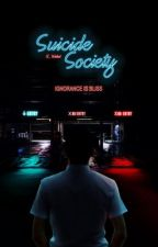 Suicide Society [Coming Soon] by renesmeewolfe