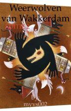 Weerwolven van Wakkerdam~2e editie by myvs002