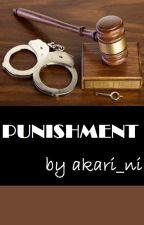PUNISHMENT by akari_ni