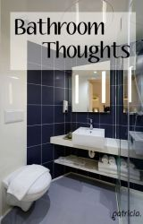 Bathroom Thoughts by frompatricia