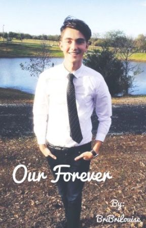 Our Forever (Greyson Chance Fanfic) by tomspeterparkers