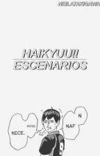 HAIKYUU!! || ESCENARIOS by NeilaTakigawa