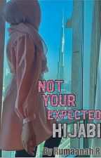Not Your Expected Hijabi by R3Hijabi