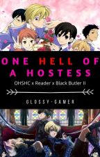 One Hell Of A Hostess - Black Butler X Reader X Ouran Highschool Host Club by Glossyemch123