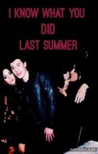 I Know What You Did Last Summer (Sequel)              {ON HOLD}. by Hollywoodmila
