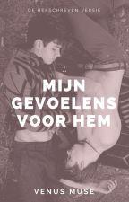 Mijn Gevoelens Voor Hem. by venusxmuse