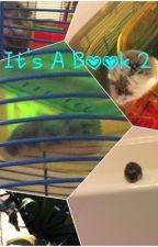 It's A Book 2 by MushyDog